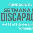 Del 29 de novembre al 3 de desembre tindrà lloc a Tordera la Setmana de la Discapacitat, que organitzem per segon any consecutiu, coincidint amb el Dia Internacional de les […]