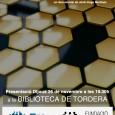 El proper dijous 26 de novembre, dins els actes de la Setmana de la Discapacitat, projectarem el decumental «El Brunzit del Rusc», de Jordi-Hugo Martínez, sobre el trasllat de les […]